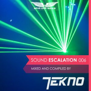TEKNO - Sound Escalation Podcast 006