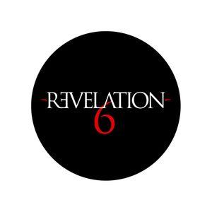 Revelation6 - 20 February, 2016