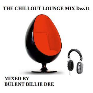 The chillout lounge mix-Bülent Billie Dee