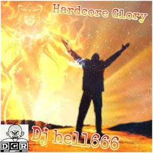 D.J.HELL666 - HARDCORE GLORY HCMIX 01-07-2017