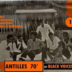 ANTILLES 70 n 1   BY  BLACK VOICES DJ  100% vinyles