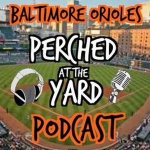 Orioles: Dan and Jon doing the weekly show : Perched at the Yard: Apr 7 2016 Episode 33