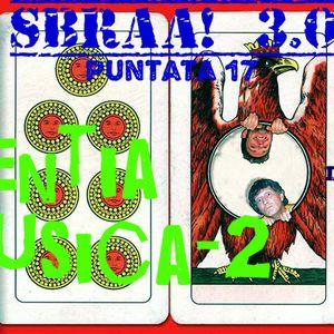 SBRAA! 03X17 - DEMENTIA IN MUSICA/2
