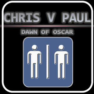 Ep 212: Chris V Paul: Dawn of Oscar - TWO STRANGERS ONE PODCAST