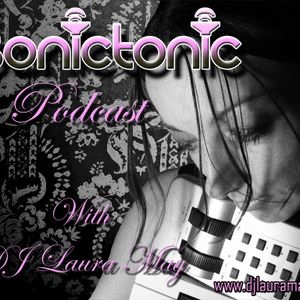 Laura May pres Sonictonic episode 3 -March 2012