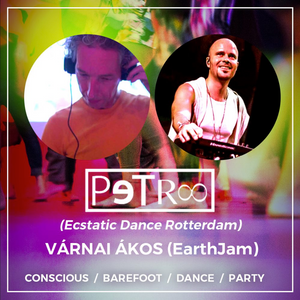 Ecstatic Dance Budapest / 6th of april 2019 / PeTro DJ/Producer