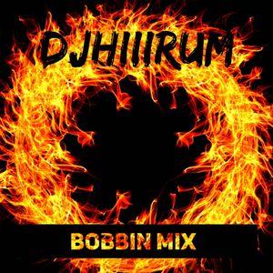 DJ HiiiRum Bobbin' Mix