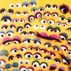 I'm a muppet nigga, I gots googly eyes!