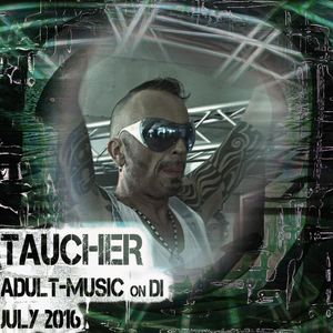 taucher_adult_music_on_di _july_2016