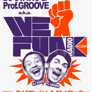 Estereo on Radio 1, DJ Static and Prof.Groove from We Funk radio