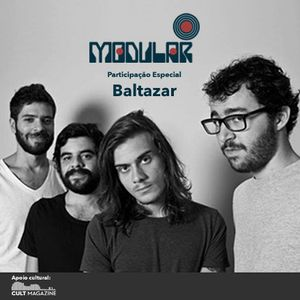 Modular #1 - Estreia com a banda Baltazar