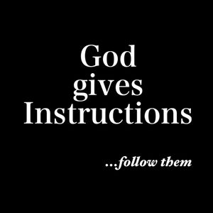 Hear the Instructions of Father God