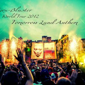 Nyox-Blaster World Tour 2012 (Tomorrow Land Anthem)