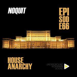 Dj NOQUIT - HOUSE ANARCHY EP 66