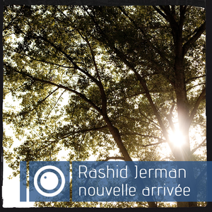 Rashid Jerman - Mixtape #7 - nouvelle arrivée