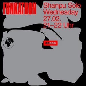Funkathon Nr. 39 - Shanpuu only