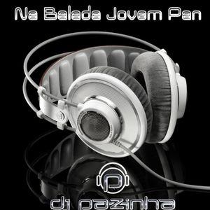 NA BALADA JOVEM PAN DJ PAZINHA 08.01.2021