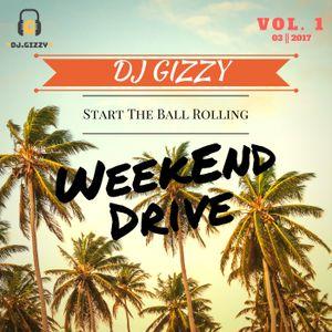 DJ GIZZY - Weekend Drive VOL 1