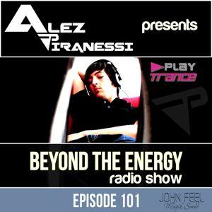 ALEZ Piranessi - Beyond the energy 101 (John Feel guestmix)