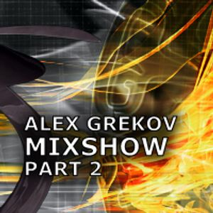 ALEX GREKOV TECH MIXSHOW Part 2