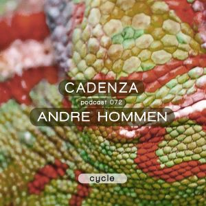 Cadenza Podcast | 072 - André Hommen (Cycle)