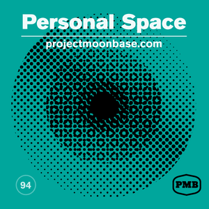 PMB094: Personal Space