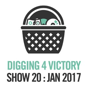 Digging 4 Victory – Show 20: January 2017