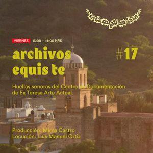 Archivos Equis Te #017 / 06 octubre 2020