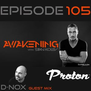 Awakening Episode 105 with guest mix from D-Nox