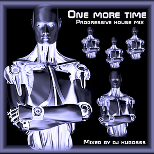 One more time progressive house mix
