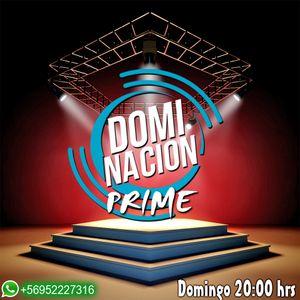 Dominacion Prime Emisión 06-11-2016