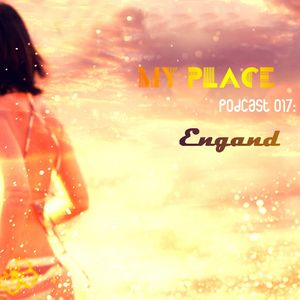 My Place Podcast 017:Engand