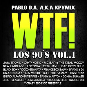 kpymix - WTF! - Los 90´s Vol.1