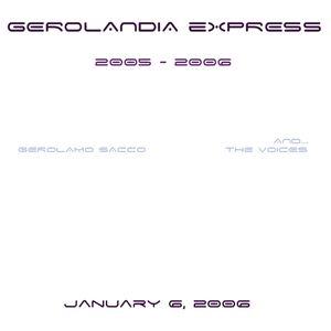Gerolandia Express #5 (Jan.6,2006) Live Radio Show with Vynils&Sampler