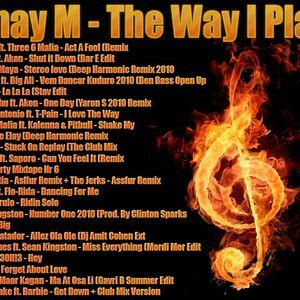 Lihay M - The Way I Play