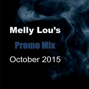 Melly Lou's Promo Mix October 2015