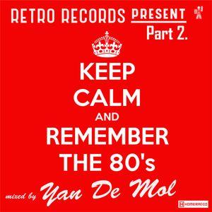 Yan De Mol (Retro Records) - Remember the 80's Part 2.