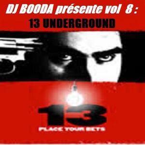 DJ BOODA présente Vol 8 : 13 UNDERGROUND