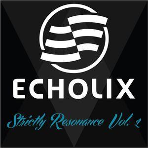 Echolix - Strictly Resonance Vol. 1