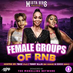 Mista Bibs & Modelling Network - Female R&B Groups (Throwback R&B)