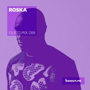 Guest Mix 088 - Roska [05-10-2017]