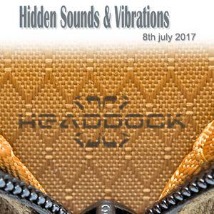 Headdock - Hidden Sounds & Vibrations 08-07-2017 [CD1]