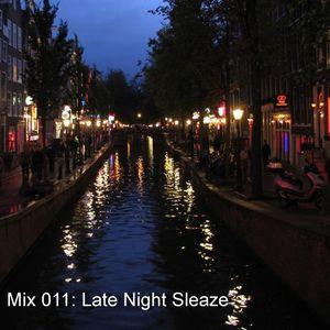 Mix 011 - Late Night Sleaze