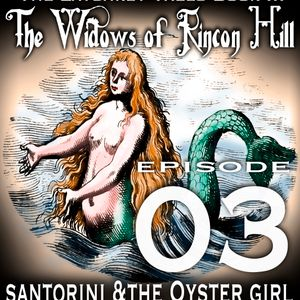 The Widows of Rincon Hill Chapter 3