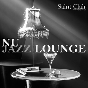 NU JAZZ LOUNGE By SAINT CLAIR
