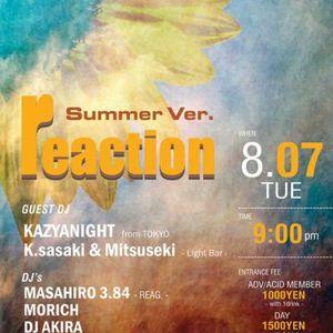 2012/08/07 reaction summer ver@ACID ROOM DJ MASAHIRO 3.84 LIVE MIX