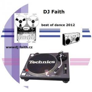 Dj Faith-Best of dance 2012