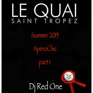 SUMMER 2013 APÉROCHIC @ LE QUAI ST TROPEZ BY DJ RED ONE