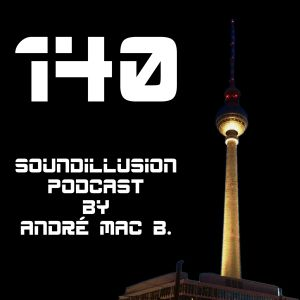 Soundillusion 140 - 09.2016 - Progressive - Podcast by André Mac B.