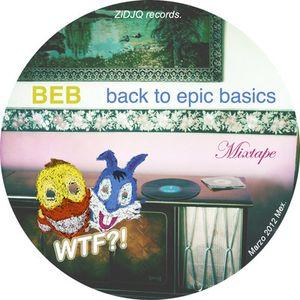 BEB Back to Epic Basics